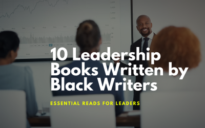 10 Leadership Books Written by Black Writers