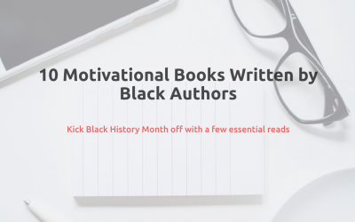 10 Motivational Books Written by Black Authors